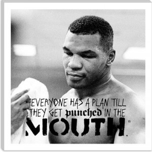 Mike tyson, quotes, sayings, everyone has a plan, famous