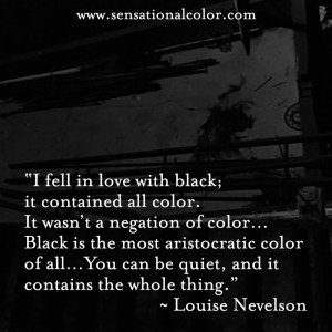 with black; it contained all color. It wasn't a negation of color ...