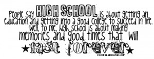 quotes about moving on in life after high school sayings