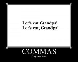 comma, commas, funny, gig, grammar, grammer, grandpa, humor, humour ...