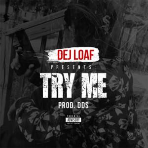 Dej Loaf Ft. Wiz Khalifa – Try Me (Instrumental)