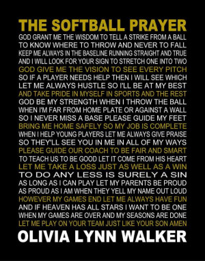 ... Softball Quotes, The Softball Prayer, Softball Players Prayer, Quotes