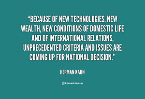 quote-Herman-Kahn-because-of-new-technologies-new-wealth-new-21146.png