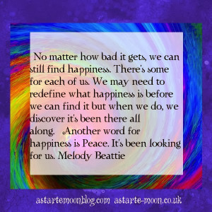 ... can still find happiness. Melody Beattie positive inspirational quote