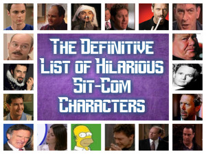 The-definitive-list-of-hilarious-sitcom-characters.jpg