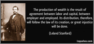 More Leland Stanford Quotes