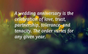 wedding anniversary is the celebration of love, trust, partnership ...