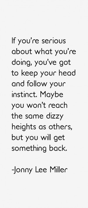 Jonny Lee Miller Quotes & Sayings