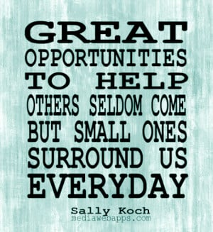 Famous Quotes About Helping Others. QuotesGram