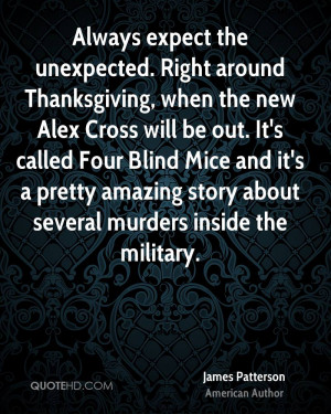 Always expect the unexpected. Right around Thanksgiving, when the new ...