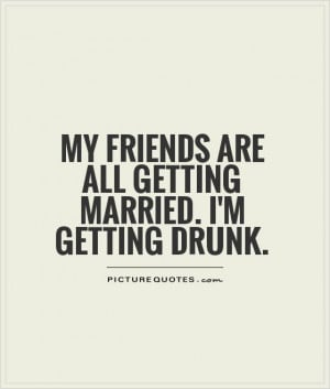 drunk best friend quotes