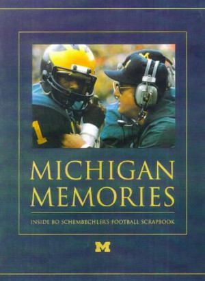 bo schembechler quotes a michigan man is going to coach michigan bo ...