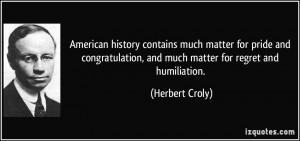 American history contains much matter for pride and congratulation ...