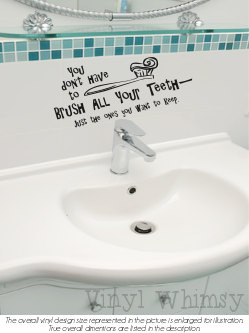 Art Quote You Don 39 t Have To Brush All Your Teeth Just The Ones You