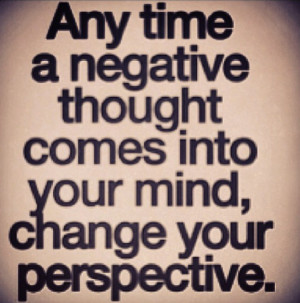 Change Your Perspective...