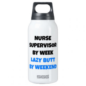 Lazy Butt Nurse Supervisor 10 Oz Insulated SIGG Thermos Water Bottle