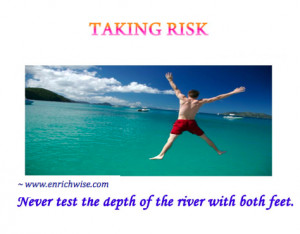 Investment Quotes ~ On Taking Risk