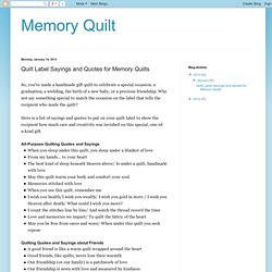 Quilt Label Sayings and Quotes for Memory Quilts