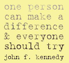 words social work quotes jfk social worki make a difference social ...
