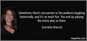 More Lorraine Bracco Quotes