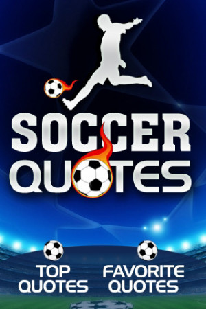 ... we ve got a great list of funny soccer quotes footballers do come out