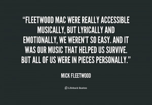 quote-Mick-Fleetwood-fleetwood-mac-were-really-accessible-musically ...