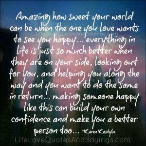 Make Someone Happy - Love Quotes And Sayings
