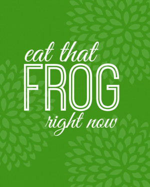 Eat That Frog-Green}