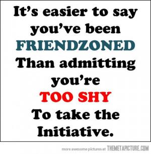 Funny photos funny friendzone quote shy men