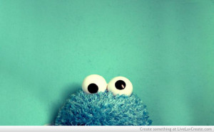 cookie monster, cute, love, pretty, quote, quotes