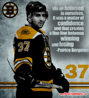 bruins, hockey, Patrice Bergeron, quotes Share