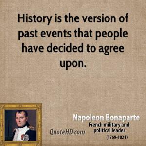 Napoleon Bonaparte History Quotes