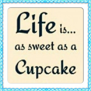 Cake quotesBaking Quotes, Cakery Quotes Lov, Cake Quotes