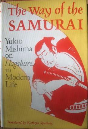 "Start by marking ""The Way of the Samurai: Yukio Mishima on Hagakure ..."