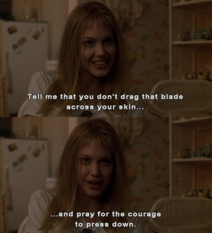 Girl, Interrupted Girl Interrupted- quotes