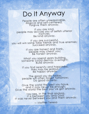 Do it anyway poem by Mother Teresa