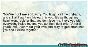 Love - You've hurt me so badly.