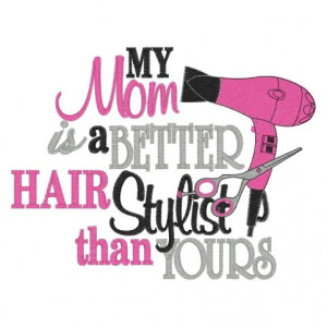 quotes hair stylists hair dressers baby needs hair quotes hair ...