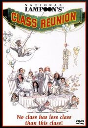 School Class Reunion Quotes Funny ~ National Lampoon's Class Reunion ...
