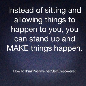 Stand up and Make Things Happen