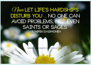 ... life quotes, hardships of life quotes, life quotes, problems quotes