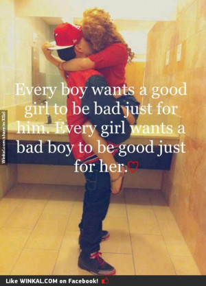 bad boy, good girl: Bad Boys Quotes, Relationships Quotes, Girls ...