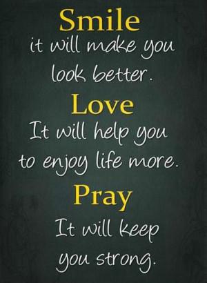 Smile Love Pray