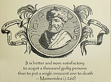 It is better and more satisfactory to acquit a thousand guilty persons ...