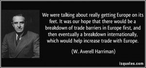 More W. Averell Harriman Quotes