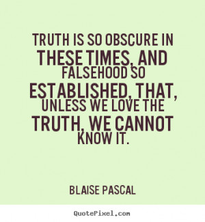 quote-truth-is-so-obscure_10154-3.png#Quotes%20about%20truth%20355x385