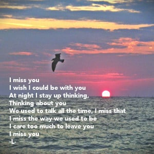miss-you-i-wish-i-could-be-with-you-at-night-i-stay-up-thinking ...