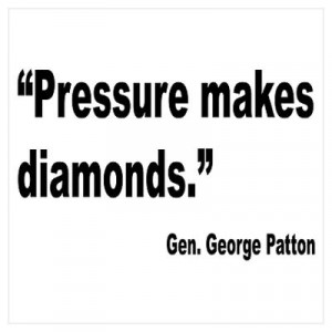 ... > Wall Art > Posters > Patton Pressure Makes Diamonds Quote Poster