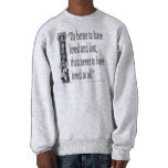 Old English Saying - Love - Quote Quotes Verses Pullover Sweatshirts