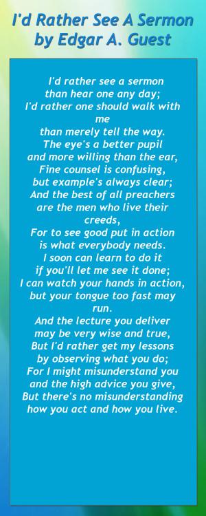 ... See A Sermon by Edgar A Guest A Builder's Lesson by John Boyle O'Reily